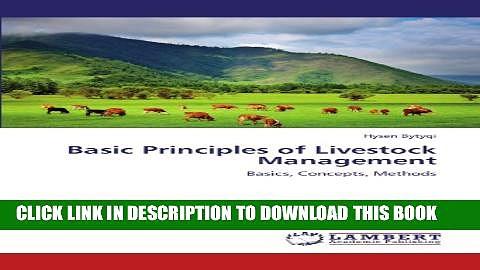 [PDF] Basic Principles of Livestock Management: Basics, Concepts, Methods Popular Online