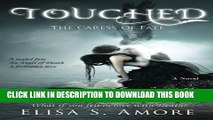 [PDF] Touched - The Caress of Fate (Volume 1) Popular Online