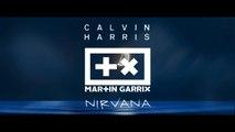 Calvin Harris & Martin Garrix - Nirvana
