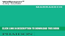 [PDF] Wallpaper* City Guide Marrakech Full Colection