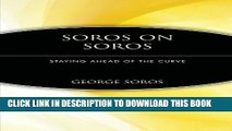 [PDF] Soros on Soros: Staying Ahead of the Curve Full Online