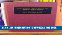 [PDF] The Selected Plays of John Marston (Plays by Renaissance and Restoration Dramatists) Popular