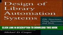 [PDF] Design of Library Automation Systems: File Structures, Data Structures, and Tools Popular