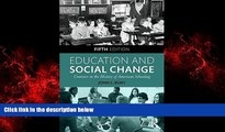 Choose Book Education and Social Change: Contours in the History of American Schooling