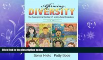 behold  Affirming Diversity: The Sociopolitical Context of Multicultural Education (6th Edition)