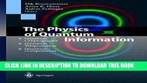 [PDF] The Physics of Quantum Information: Quantum Cryptography, Quantum Teleportation, Quantum