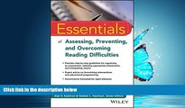 Choose Book Essentials of Assessing, Preventing, and Overcoming Reading Difficulties (Essentials