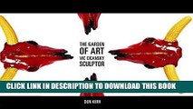 Collection Book The Garden of Art: Vic Cicansky, Sculptor (Art in Profile: Canadian Art and