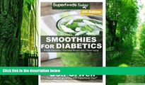 Big Deals  Smoothies for Diabetics: Over 110 Quick   Easy Gluten Free Low Cholesterol Whole Foods
