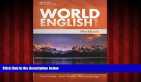 For you World English 1: Workbook (World English: Real People, Real Places, Real Language)