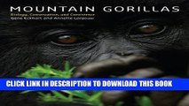[PDF] Mountain Gorillas: Biology, Conservation, and Coexistence Full Online