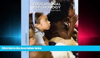 complete  Educational Psychology: Developing Learners Plus NEW MyEducationLab with Video-Enhanced