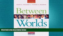 different   Between Worlds, Third Edition: Access to Second Language Acquisition