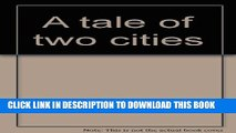 [PDF] A Tale of Two Cities Charles Dickens [Hardcover] by Charles Dickens; Rene Ben Full Colection