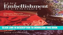 [New] Fine Embellishment Techniques: Classic Details for Today s Clothing Exclusive Full Ebook