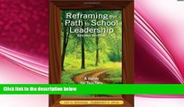 behold  Reframing the Path to School Leadership: A Guide for Teachers and Principals
