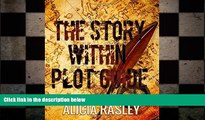 Big Deals  The Story Within Plot Guide for Novelists (The Story Within Series)  Best Seller Books