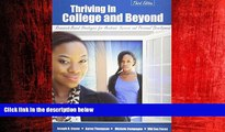 Big Deals  Thriving in College and Beyond: Research-Based Strategies for Academic Success and