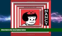 READ book  Nancy Is Happy: Complete Dailies 1943-1945 (Vol. 1)  (Ernie Bushmiller s Nancy)  FREE