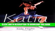 [PDF] Katia Gordeeva: Solo Flight Full Online