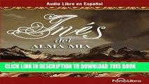 [PDF] Ines del Alma Mia [Ines of My Soul] Popular Online