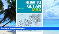 Big Deals  How to Get an MBA  Best Seller Books Most Wanted