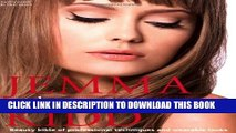 [PDF] Jemma Kidd Make-up Masterclass: Beauty Bible of Professional Techniques and Wearable Looks
