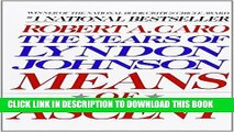 [PDF] Means of Ascent (The Years of Lyndon Johnson) Popular Online