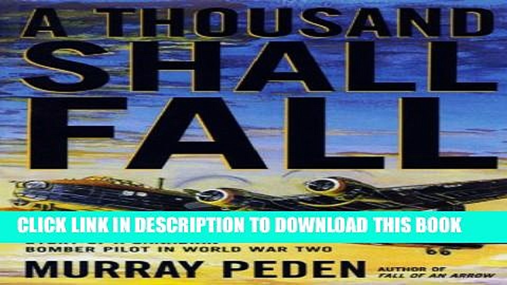 New Book A Thousand Shall Fall: The True Story of a Canadian Bomber Pilot in World War Two