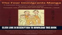 [PDF] The Four Immigrants Manga : A Japanese Experience in San Francisco, 1904-1924 Full Online