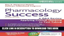 [PDF] Pharmacology Success: A Q A Review Applying Critical Thinking to Test Taking ( Second
