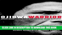 [PDF] Ojibwa Warrior: Dennis Banks and the Rise of the American Indian Movement Full Online