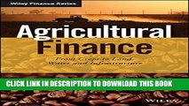 [PDF] Agricultural Finance: From Crops to Land, Water and Infrastructure (The Wiley Finance