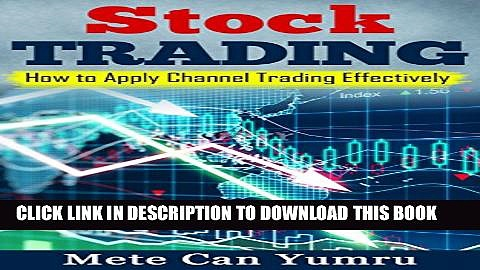 [PDF] Stock Trading: How To Apply Channel Trading Effectively Popular Online