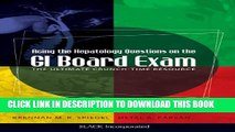 Collection Book Acing the Hepatology Questions on the GI Board Exam: The Ultimate Crunch-Time
