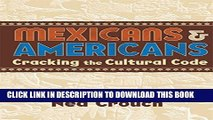 New Book Mexicans   Americans: Cracking the Culture Code