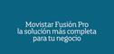 Movistar Fusión Pro para Autónomos