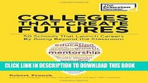 Collection Book Colleges That Create Futures: 50 Schools That Launch Careers By Going Beyond the
