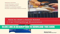 New Book How to Start a Home-based Car Detailing Business (Home-Based Business Series)