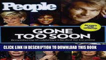 [PDF] People Gone Too Soon: Remembering 57 celebrities who died far too young Popular Colection