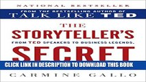 New Book The Storyteller s Secret: From TED Speakers to Business Legends, Why Some Ideas Catch On