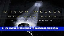 New Book Orson Welles, Volume 3: One-Man Band