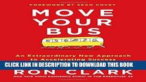 Collection Book Move Your Bus: An Extraordinary New Approach to Accelerating Success in Work and