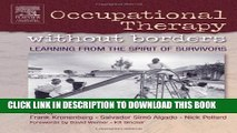 [PDF] Occupational Therapy Without Borders - Volume 1: Learning From The Spirit of Survivors Full