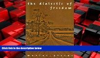 Choose Book The Dialectic of Freedom (John Dewey Series) (John Dewey Lecture)
