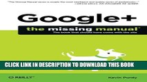 [New] Google+: The Missing Manual (Missing Manuals) Exclusive Full Ebook