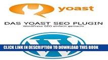 [PDF] SEO mit YOAST: WordPress SEO einfach gemacht (German Edition) Full Collection