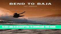 [PDF] Bend to Baja: A Biofuel Powered Surfing and Climbing Road Trip Full Colection