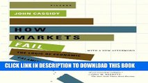 Collection Book How Markets Fail: The Logic of Economic Calamities