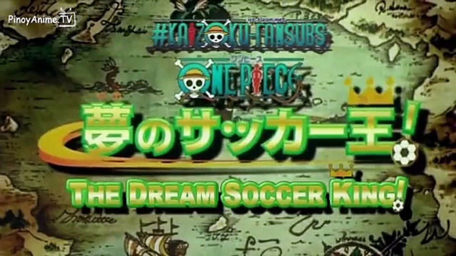 One Piece Special Edition Soccer King Video Dailymotion